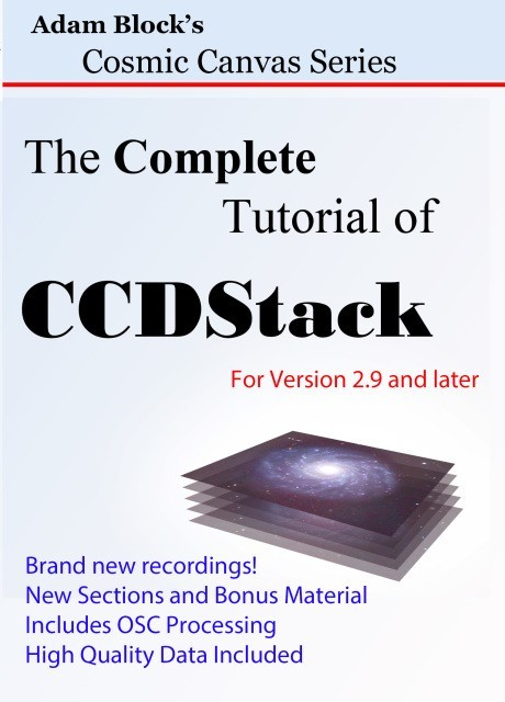 The complete Tutorial of CCDStack explores the fundamentals of CCD image processing, in English language